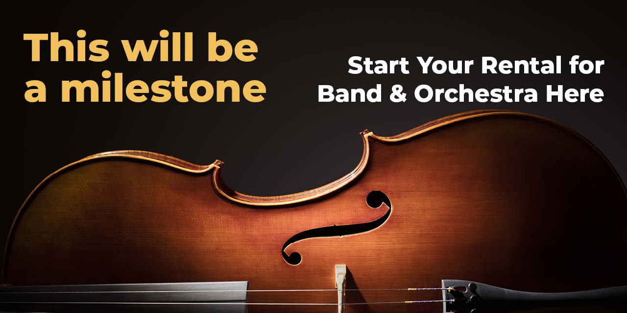 Start your band & orchestra rental here