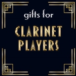 Gifts for Clarinet Players