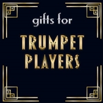 Gifts for Trumpet Players