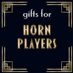Gifts for French Horn Players