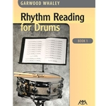 Rhythm Reading for Drums Book 1