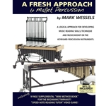 A Fresh Approach to Mallet Percussion w/ CD